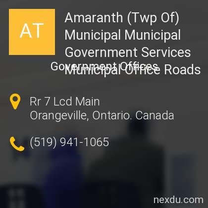 Amaranth (Twp Of) Municipal Municipal Government Services Municipal Office Roads