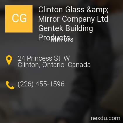 Clinton Glass & Mirror Company Ltd Gentek Building Products
