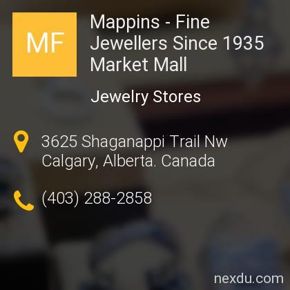 Mappins - Fine Jewellers Since 1935 Market Mall