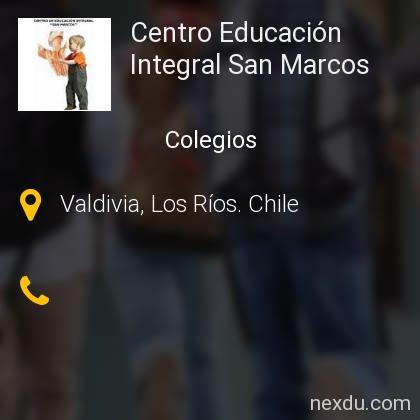 Centro Educación Integral San Marcos en Valdivia - Teléfonos y Dirección