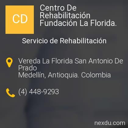 Centro De Rehabilitación Fundación La Florida.