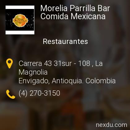 Morelia Parrilla Bar Comida Mexicana