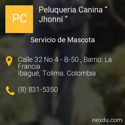 "Peluqueria Canina "" Jhonni """