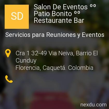 Salon De Eventos ºº Patio Bonito ºº Restaurante Bar