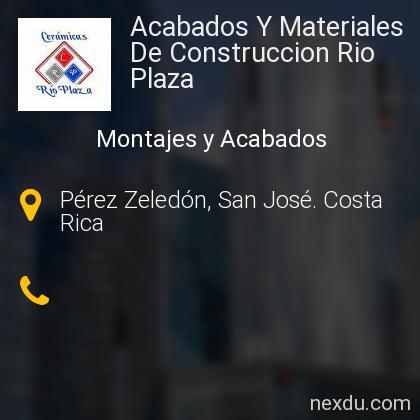 Acabados Y Materiales De Construccion Rio Plaza