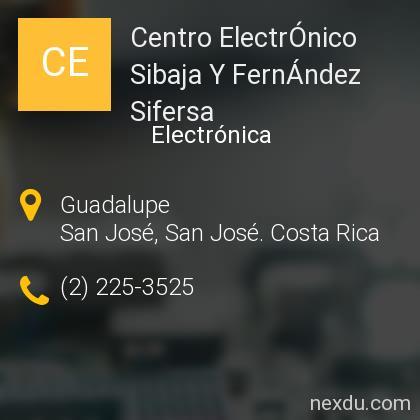 Centro ElectrÓnico Sibaja Y FernÁndez Sifersa