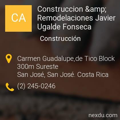 Construccion & Remodelaciones Javier Ugalde Fonseca