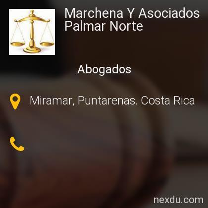 Marchena Y Asociados Palmar Norte