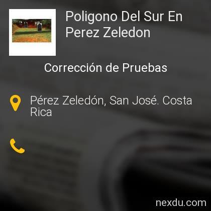 Poligono Del Sur En Perez Zeledon