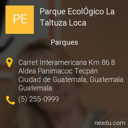Parque EcolÓgico La Taltuza Loca