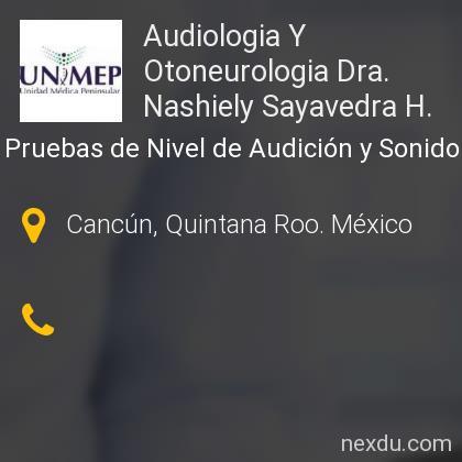 Audiologia Y Otoneurologia Dra. Nashiely Sayavedra H.