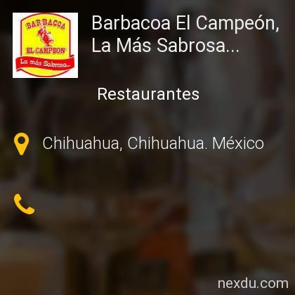 Barbacoa El Campeón, La Más Sabrosa...