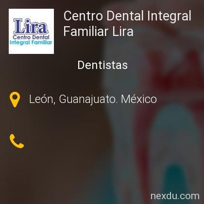 Centro Dental Integral Familiar Lira