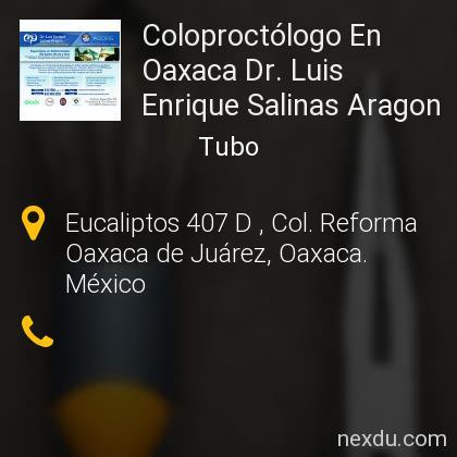 Coloproctólogo En Oaxaca Dr. Luis Enrique Salinas Aragon