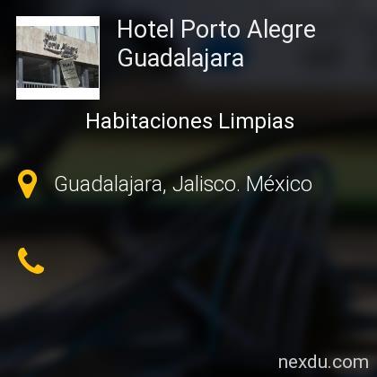 Hotel Porto Alegre Guadalajara