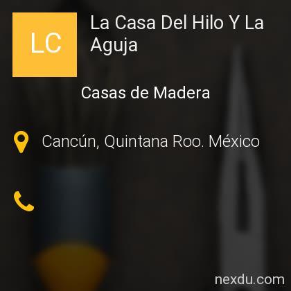 La Casa Del Hilo Y La Aguja