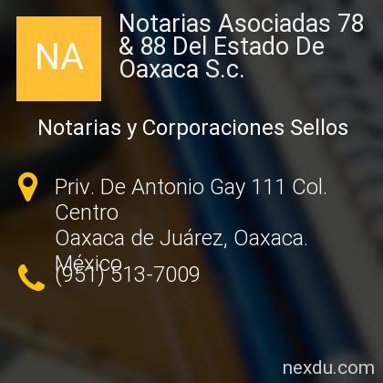 Notarias Asociadas 78 & 88 Del Estado De Oaxaca S.c.