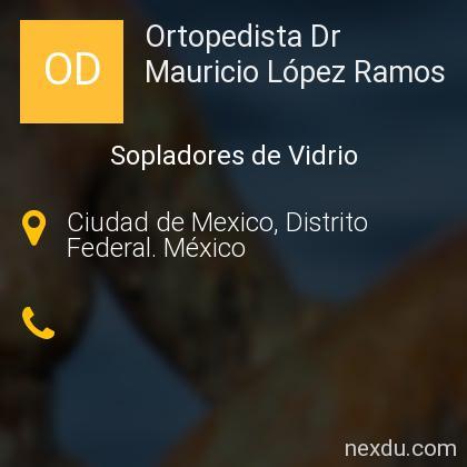 Ortopedista Dr Mauricio López Ramos
