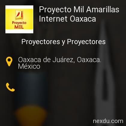 Proyecto Mil Amarillas Internet Oaxaca